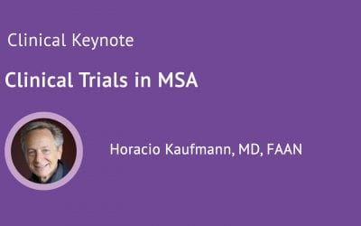 """On Clinical Trials"" – Dr. Kaufmann (MSA Conference, Pt 4)"